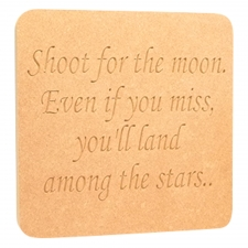 'Shoot for the moon...' Engraved plaque (18mm)