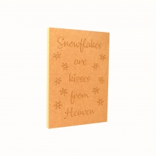 'Snowflakes are kisses from Heaven' Large Engraved Plaque (18mm)