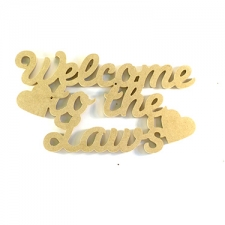 Welcome to the... Sign (6mm)