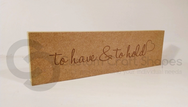'to have & to hold' Engraved Plaque