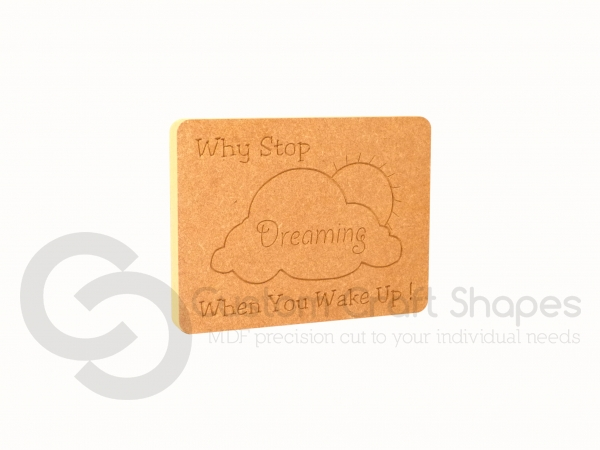 Why Stop Dreaming... Engraved Plaque (18mm)