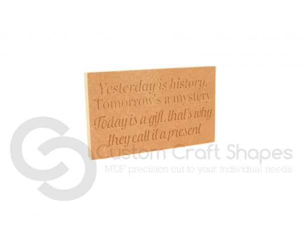 Yesterday is history... Engraved Plaque (18mm)